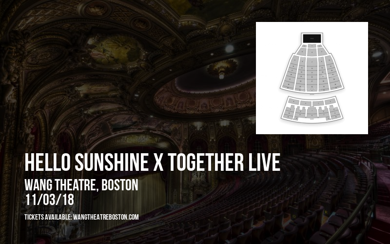 Hello Sunshine x Together Live at Wang Theatre