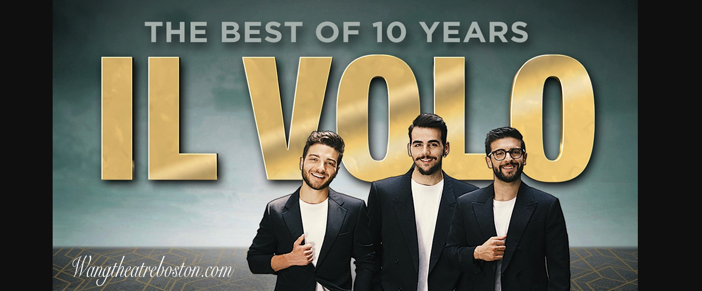 Il Volo at Wang Theatre