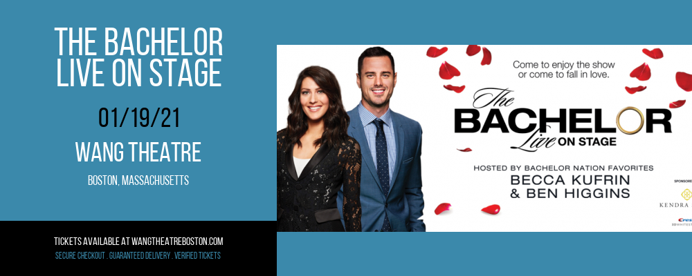 The Bachelor - Live On Stage [POSTPONED] at Wang Theatre