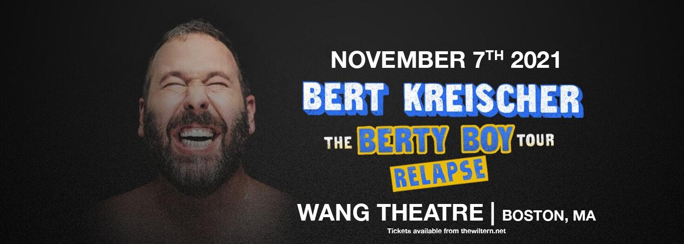 Bert Kreischer: The Berty Boy Relapse Tour at Wang Theatre