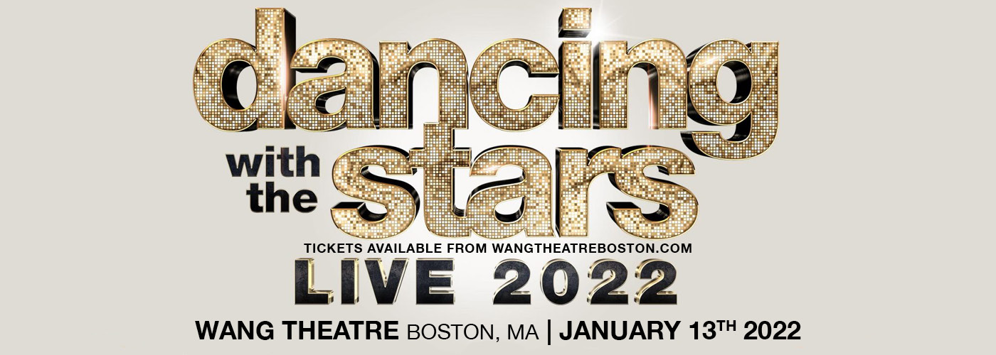 Dancing With The Stars Live Tour 2022 at Wang Theatre