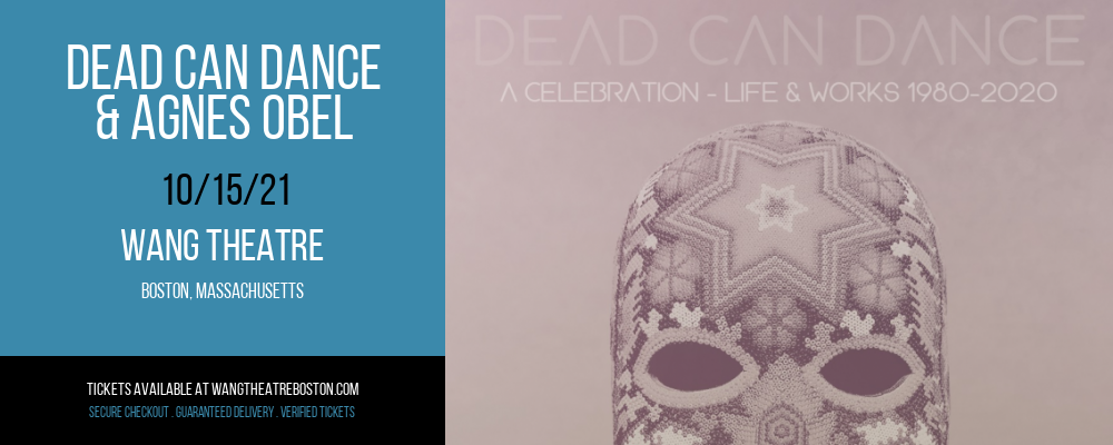 Dead Can Dance & Agnes Obel [CANCELLED] at Wang Theatre