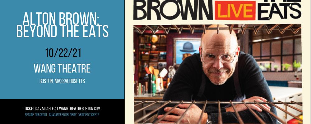 Alton Brown: Beyond The Eats at Wang Theatre