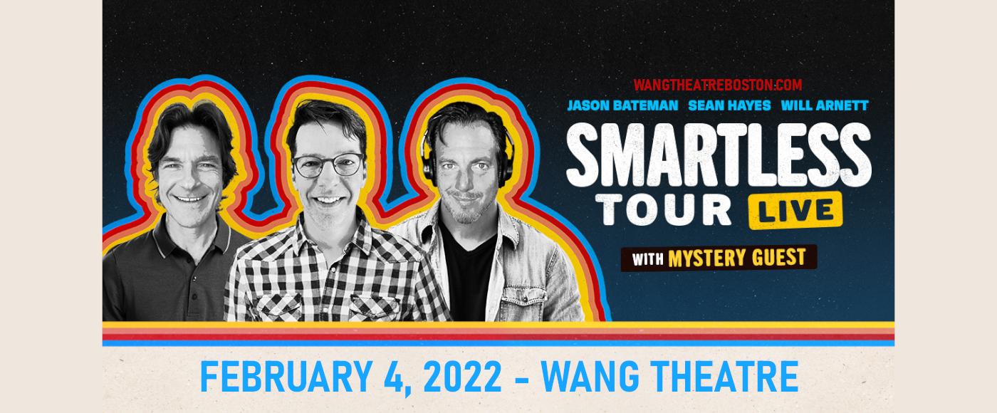 SmartLess Tour Live: Jason Bateman, Sean Hayes & Will Arnett at Wang Theatre